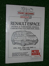 RENAULT ESPACE PETROL & TURBODIESEL MPV WORKSHOP MANUAL Inc V6 1985-1994