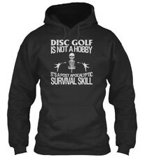 Disc Golf Is A Survival Skill - Not Hobby It's Post Standard College Hoodie