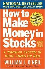 How to Make Money in Stocks:  A Winning System in Good Times and Bad Fou... Book