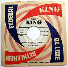 OTIS WILLIAMS 45 When We Get Together / Only Young Once PROMO Doo Wop R&B w3434