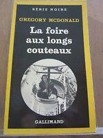 Gregory McDonald: La Foire aux longs couteaux/Gallimard, Série Noire N°1833,1981