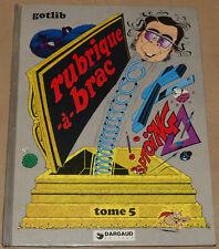 Rubrique à Brac -5- / Rubrique à Brac tome 5 / EO 1974 / BE+