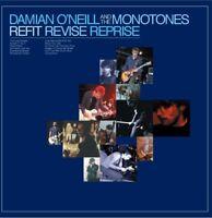 DAMIAN AND THE MONOTONES O'NEILL - REFIT REVISE REPRISE   CD NEU