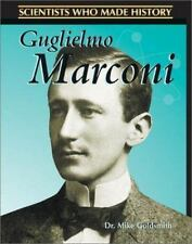 Scientists Who Made History: Guglielmo Marconi by Mike Goldsmith (2002,...