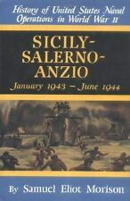 Sicily-Salerno-Anzio: January 1943-June 1944 History of United States Naval Ope