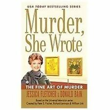 The Fine Art of Murder (Murder, She Wrote, Book 36) by Bain, Donald, Fletcher, J
