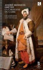 Andr'-Modeste Gr'try: La Caravane du Caire (CD, Sep-2014, 2 Discs, Ricercar)