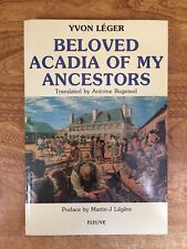 Canada, Acadia, History, Genealogy: Leger and Hache-Gallant, Louisiana, Cajuns