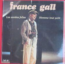 """FRANCE GALL - LP """"LES ANNÉES FOLLES / HOMME TOUT PETIT"""""""