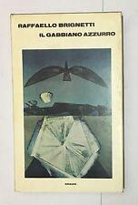 60478 Raffaello Brignetti - Il gabbiano azzurro - ED. Einaudi 1967