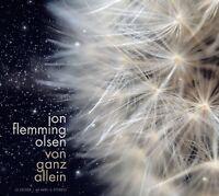 JON FLEMMING OLSEN - VON GANZ ALLEIN   CD NEU