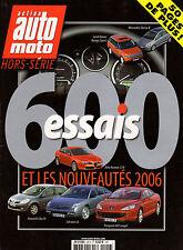 REVUE MAGAZINE ACTION AUTO MOTO HS 46 NOUVEAUTES 2006 600 ESSAIS LAND MB ALFA
