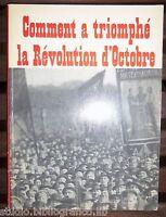 COMMENT A TRIOMPHE LA REVOLUTION D'OCTOBRE URSS 1917 1967  rivoluzione d'ottobre