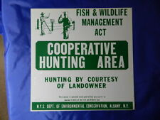 VINTAGE HUNTING SIGN- VINTAGE FISH & WILDLIFE SIGN- NEW YORK STATE- HUNTING AREA