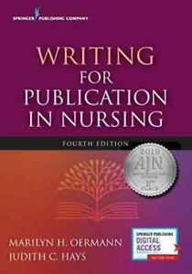 Writing for Publication in Nursing, Fourth Edition