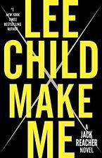 Make Me: A Jack Reacher Novel by Lee Child