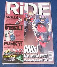 RIDE MAGAZINE JULY 1999 - 600S! THE WHOLE TRUTH
