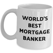 Worlds Best Mortgage Banker Coffee Mug Ceramic Tea Cup Funny Cute Office Gift Us