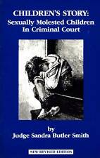 CHILDREN'S STORY SEXUALLY MOLESTED CHILDREN IN CRIMINAL COURT JUDGE SMITH