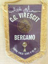 GAGLIARDETTO UFFICIALE CALCIO C.G. VIRESCIT BERGAMO COPPA ITALIA SERIE C