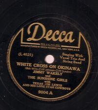 Texas Jim Lewis on 78 rpm Decca 9004: White Cross on Okinawa
