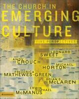Church Emerging Culture : Five Perspectives