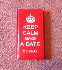 Keep Calm and Carry On-Keep Calm Faire une date 2014 Diary-Rouge