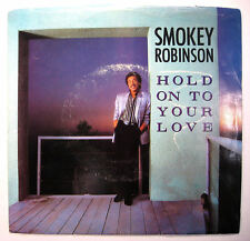 Smokey Robinson ~ Hold On To Your Love / Train Of Thought ~ Tamla ~ 45 PS