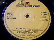 "NANCY SINATRA & LEE HAZLEWOOD - DID YOU EVER   7"" VINYL"