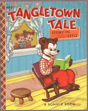 Vintage Children's Bonnie Book ~ TANGLETOWN TALE ~ Rebus