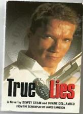 True Lies By Dewy Gram,Duane Dell'Amico