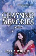 Chaysing Memories: Book 2 by Williby, Jalpa