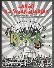 LARGO ALL' AVANGUARDIA 50 ANNI DI ROCK A BOLOGNA sonic press 2011 PRIMA EDIZIONE