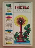 Vintage Hardback The Gift of Christmas by Rachel Hartman 1962 John Alcorn Book