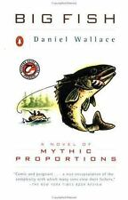 Big Fish: A Novel of Mythic Proportions Wallace, Daniel Paperback