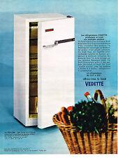 PUBLICITE  1968   VEDETTE   réfrigerateur frigidaire