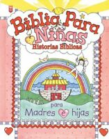 Biblia Para Niñas: Historias Biblicas // Little Girls Bible (Spanish Edition)…