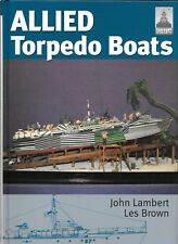 Ship Craft/Seaforth ALLIED TORPEDO BOATS  (2010)Hardcover Ref. Lambert/Brown NM-