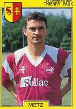 N°123 THIERRY PAUK FC.METZ VIGNETTE PANINI FOOTBALL 92 STICKER 1992