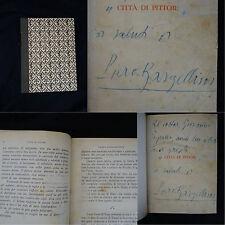 Piero Bargellini Città di Pittori-  1941 Vallecchi editore - autografo autore