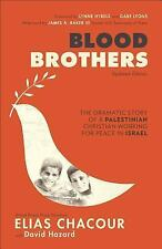 Blood Brothers : The Dramatic Story of a Palestinian Christian Working for...