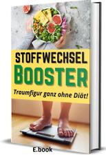 Abnehm-Bestseller ?Stoffwechsel Booster ? Traumfigur ohne Diät?  + BONUS ebook