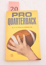 Pro Quarterback Y.A. Tittle Vintage Paperback Book (H4R-20) Scholastic