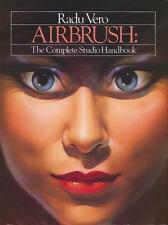 Airbrush: The Complete Studio Handbook (Practical Art Books)