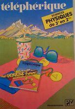 """telepherique - sciences physiques de """"3e en 2nde """"- pedagogie moderne-"""