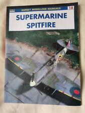Osprey Modelling Manuals 18: Supermarine Spitfire model reference book