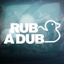 RUB A DUB DUCK Funny Car,Van,Window,Bumper DUB EURO DRIFT Vinyl Decal Sticker