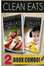 Clean Eats: Italian Recipes and Clean Meals for Kids : 2 Book Combo by...