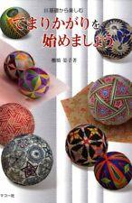 Step by Step Decorative Temari Balls - Japanese Craft Book