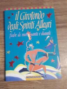 Girotondo Degli Spiriti Allegri Guido Davico Bonino Mondadori 1994